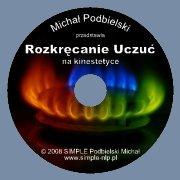 Płyta: Praktyk NLP: Rozkręcanie uczuć na kinestetyce