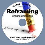 Płyta: Praktyk NLP: Reframing